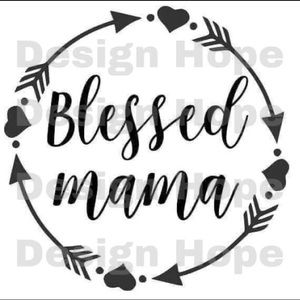 Blessed mama decal 4""